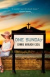 One Sunday: A Novel - Carrie Gerlach Cecil