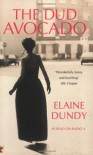 The Dud Avocado (Virago Modern Classics) - Elaine Dundy