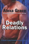 Deadly Relations - Alexa Grace