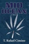 Mid Ocean - T. Rafael Cimino