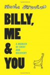 Billy, Me & You: A Graphic Memoir of Grief and Recovery - Nicola Streeten