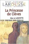 La Princesse De Cleves (Petits Classiques Larousse Texte Integral) (French Edition) - Madame de La Fayette