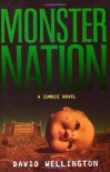 Monster Nation - David Wellington