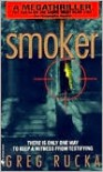 Smoker - Greg Rucka