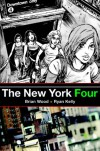The New York Four - Brian Wood, Ryan Kelly