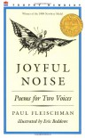 Joyful Noise: Poems for Two Voices - Paul Fleischman, Eric Beddows