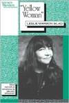 'Yellow Woman': Leslie Marmon Silko - Leslie Marmon Silko