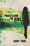Protection for Hire - Camy Tang