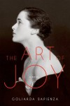 The Art of Joy: A Novel - Goliarda Sapienza