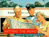 Hitting the Road: The Art of the American Road Map - Douglas A. Yorke, John Margolies