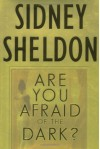Are You Afraid of the Dark? - Sidney Sheldon