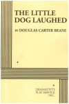 The Little Dog Laughed - Acting Edition - Douglas Carter Beane