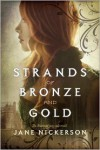 Strands of Bronze and Gold -