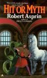 Hit or Myth (M.Y.T.H., Bk. 4) - 'Robert Asprin',  'Walter Velez'