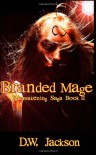 Branded Mage - D.W. Jackson