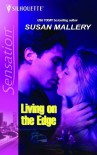Living on the Edge - Susan Mallery