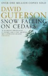 Snow Falling on Cedars - David Guterson