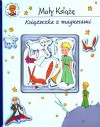 Mały Książę. Książeczka z magnesami - Melanie Rhauderwiek