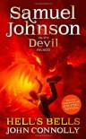 Hell's Bells: Samuel Johnson vs. the Devil, Round II - John Connolly