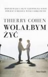 Wolałbym żyć - Thierry Cohen