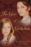 Two Girls of Gettysburg - Lisa Klein