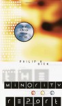 The Minority Report - Philip K. Dick