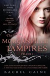 The Morganville Vampires, Volume 4 - Rachel Caine