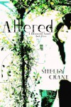 Altered - Shelly Crane