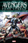 Fear Itself: Avengers - Brian Michael Bendis, Chris Bachalo, John Romita Sr.