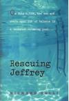 Rescuing Jeffrey - Richard Galli