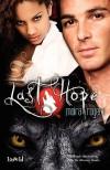 Last Hope  - Moira Rogers