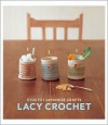Kyuuto! Japanese Crafts!: Lacy Crochet - Chronicle Books