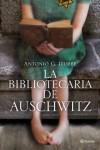 La bibliotecaria de Auschwitz - Antonio G. Iturbe