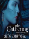 The Gathering (Darkness Rising , #1) - Jennifer Ikeda, Kelley Armstrong