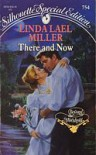 There and Now (Time-Travel, #1; Silhouette Special Edition, #754) - Linda Lael Miller