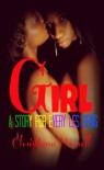 GIRL: A Story for Every Les Being - Christiana Harrell, Christina Cosse