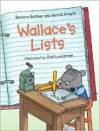 Wallace's Lists - Barbara Bottner, Gerald Kruglik, Olof Landström