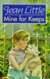 Mine for Keeps - Jean Little
