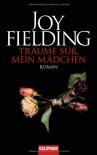 Träume süß, mein Mädchen - Joy Fielding