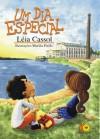Um Dia Especial - Leia Cassol