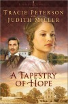 A Tapestry of Hope - Tracie Peterson