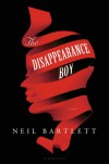 The Disappearance Boy - Neil Bartlett