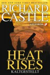 Heat Rises - Kaltgestellt  - Richard Castle