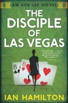 The Disciple of Las Vegas - Ian  Hamilton