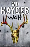 Wolf: Jack Caffery 7 (The Jack Caffery Novels) - Mo Hayder