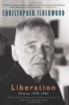 Liberation: Diaries: 1970-1983 - Christopher Isherwood