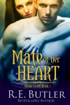 Mate of Her Heart - R.E. Butler