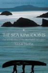 The Sea Kingdoms: The History of Celtic Britain and Ireland - Alistair Moffat