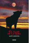 El clan de la loba (LA GUERRA DE LAS BRUJAS) - MAITE CARRANZA;Reina Duarte Santamaría