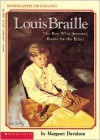 Louis Braille: The Boy Who Invented Books for the Blind - Margaret Davidson,  Janet Compere (Illustrator)